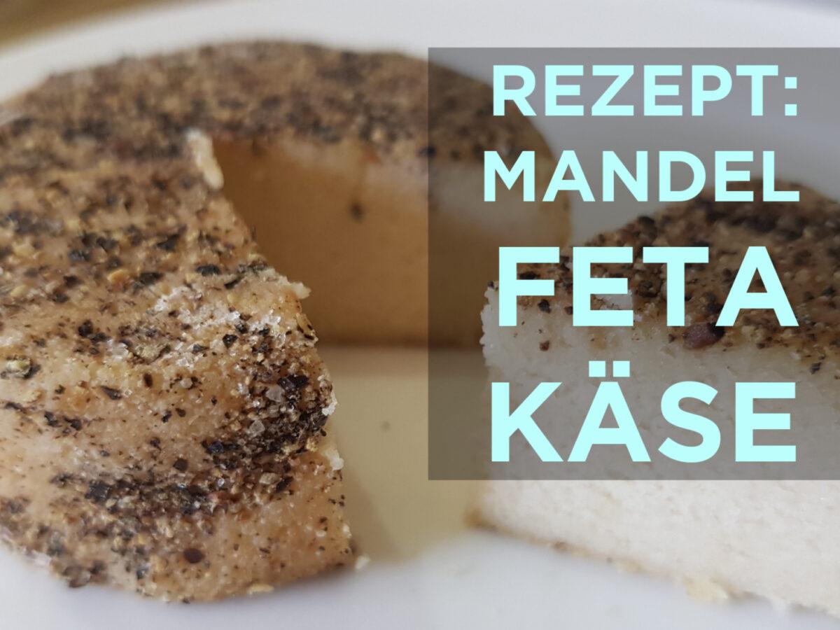 Rezept veganer Rohkost Mandel-Feta-Käse
