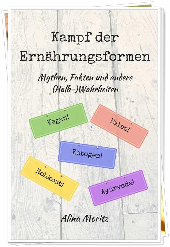 Buch: Kampf der Ernährungsformen - Alina Moritz