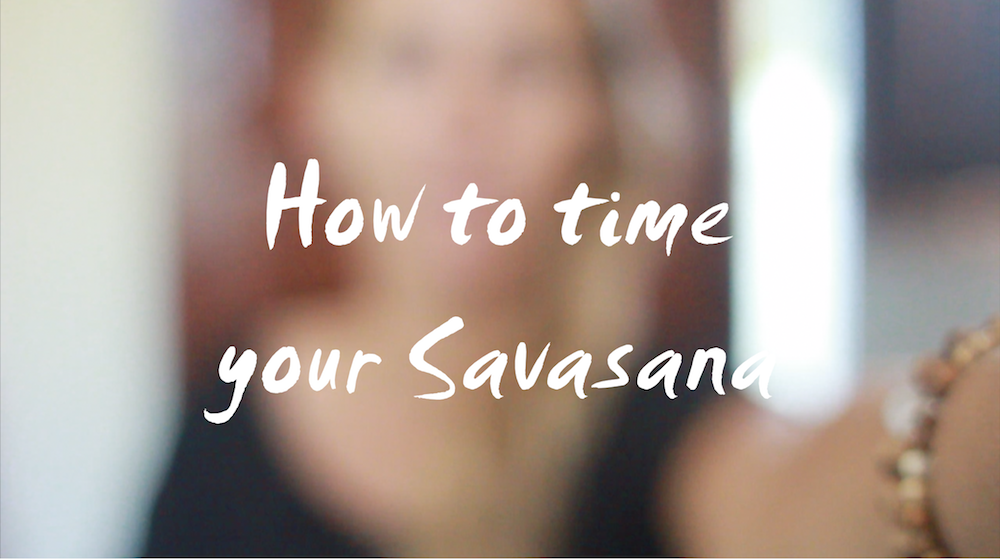 How to find Savasana Time