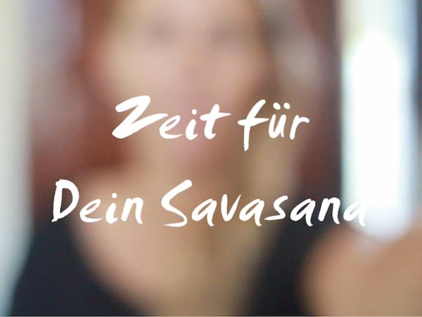 Savasana Zeit Yoga
